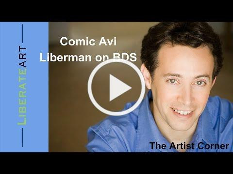 Comic Avi Liberman on BDS
