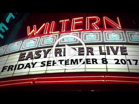 Easy Rider Live at the Wiltern September 8 2017