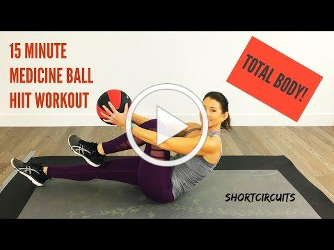 15 MINUTE MEDICINE BALL HIIT WORKOUT - TOTAL BODY CIRCUIT