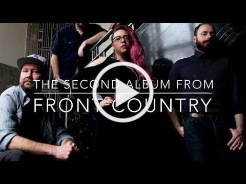 Front Country - Other Love Songs (2017 official album trailer)