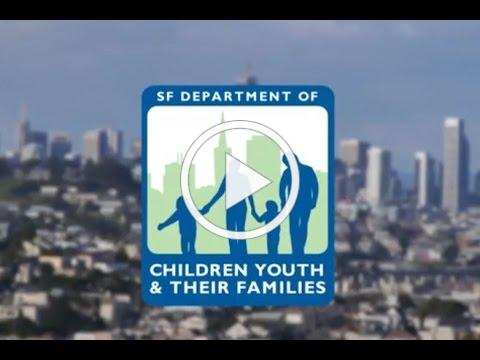 Overview of SF Department of Children, Youth & Their Families