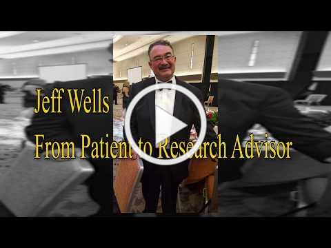 Jeff Wells From Patient to Research Advisor