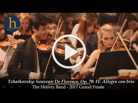 Heifetz 2017 Grand Finale: Tchaikovsky: Souvenir De Florence - IV | The Heifetz Band
