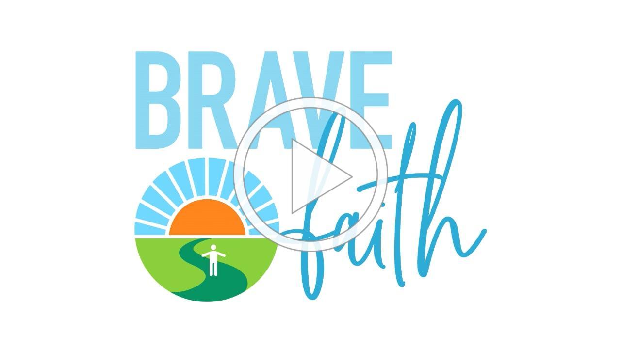 2021 Brave Faith