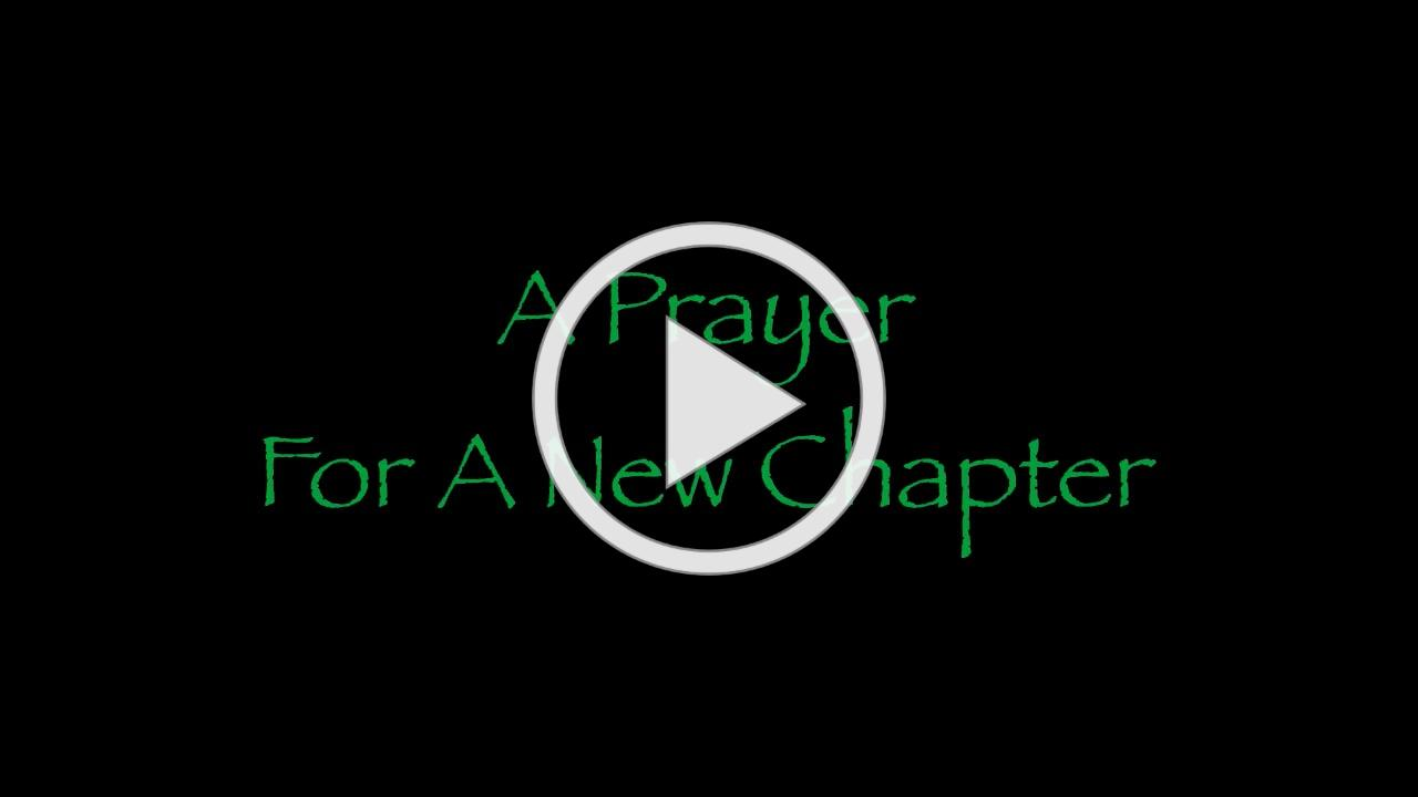 A Prayer for A New Chapter.mp4