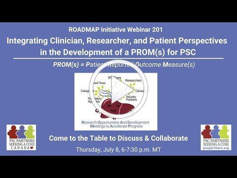 ROADMAP Initiative Webinar 201: Development of a PROM for PSC