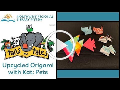 Upcycled Origami with Kat: Pets