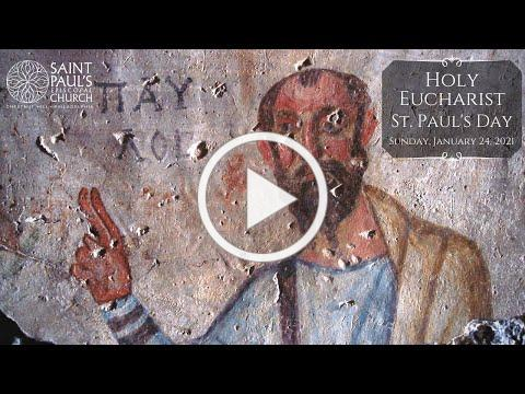 1/24/21: The Conversion of Saint Paul at Saint Paul's Episcopal Church, Chestnut Hill