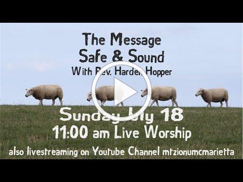 Mt Zion UMC Marietta Livestream - July 18, 2021