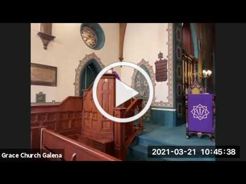 Grace Episcopal Church, Galena IL, Sermon: Lent 5 2021
