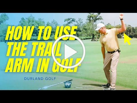 GOLF TIP   How To Use The TRAIL ARM IN GOLF