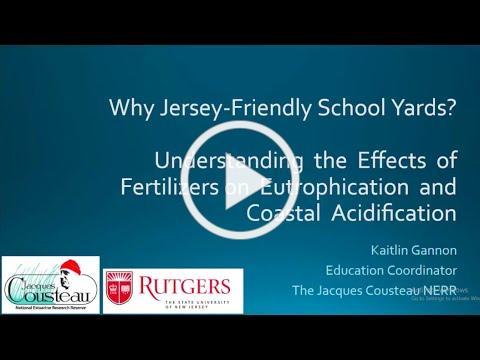 Why Jersey Friendly School Yards? - 2021 Barnegat Bay Environmental Educators Roundtable