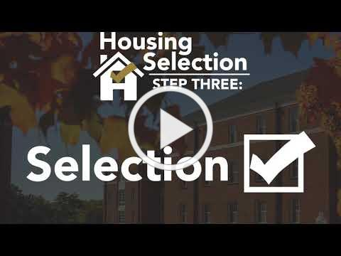 Housing Selection 21-22 - STEP 3: SELECTION