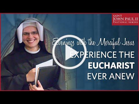 """""""Experience the Eucharist Ever Anew"""" - Sr. Gaudia Skass, OLM 