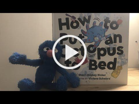 Bedtime with Clio - How to Put an Octopus to Bed by Sherri Duskey Rinker