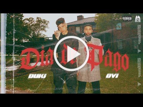 Ovi - Dia De Pago ft. Duki [Official Video]