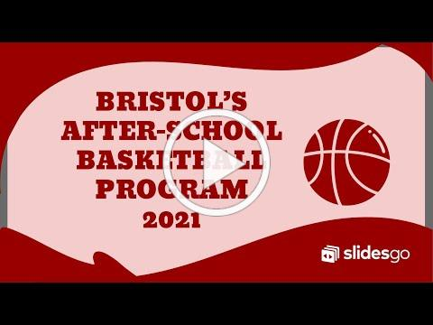 2021 Bristol's After-School Basketball Program