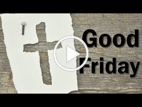 Good Friday Service - Open Door Churches - April 2, 2021