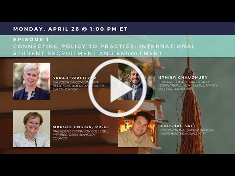 International Student Webinar Series, Episode 1: Connecting Policy to Practice 4-26-2021