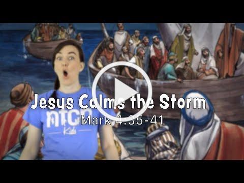 Jesus Calms the Storm - Mark 4:35-41