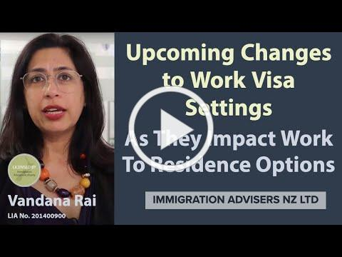 INZ Update: 7 May 2021 I Impact Of Changes to Current Work Visa Settings I Work To Residence Visa