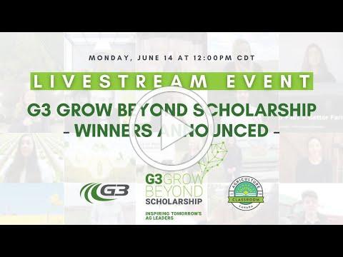 G3 Grow Beyond Scholarship Winners Announced (June 14th 12pm CDT)