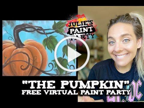 """""""The Last Pumpkin"""" FB Live Virtual Paint Party"""