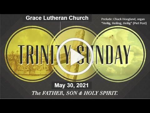 May 30, 2021 Worship Service