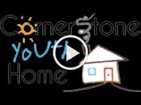 Cornerstone Youth Home Presentation