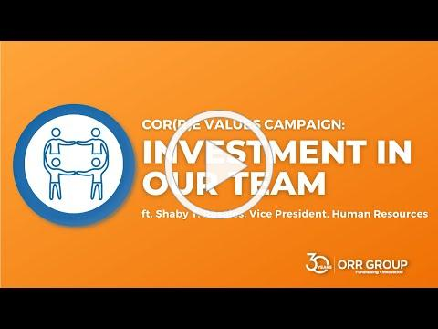 Orr Group's 30th Anniversary Cor(r)e Value: Investment in our Team with Shaby T. Rosales