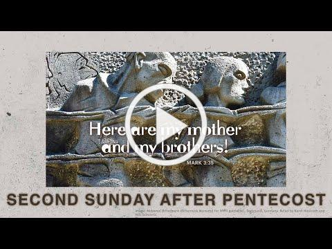 Second Sunday after Pentecost - June 6