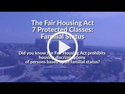 The Fair Housing Act Protected Classes: Familial Status