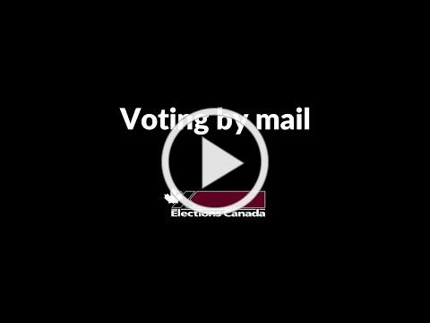 Voting by Mail | Elections Canada