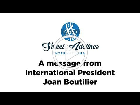 A Message from your International President Joan Boutilier