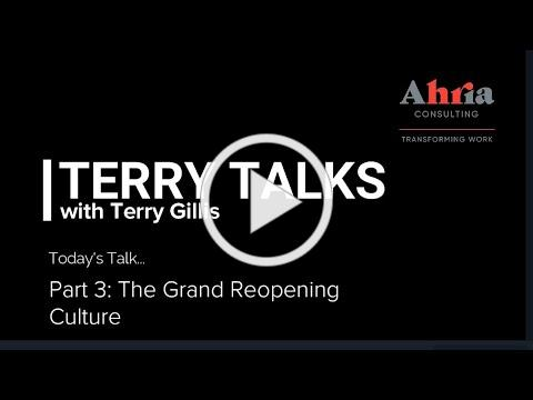 Terry Talks - Part 3 - The Grand Reopening - Culture