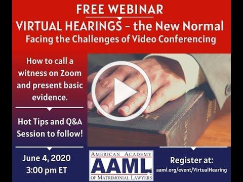 How to do a Virtual Hearing  AAML Webinar w/ Celebrity Divorce Lawyers Chris Melcher & Steven Yoda