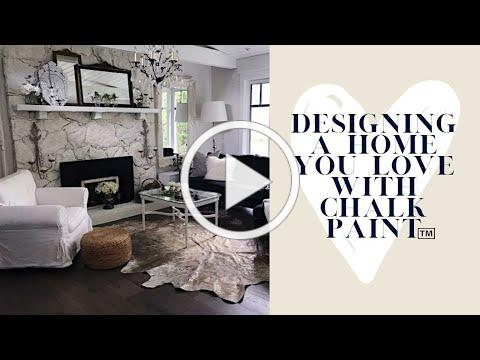 Designing your home with Chalk Paint™