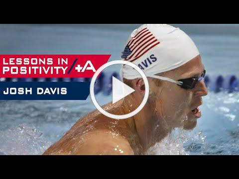 Lessons In Positivity (Episode 7) - Josh Davis