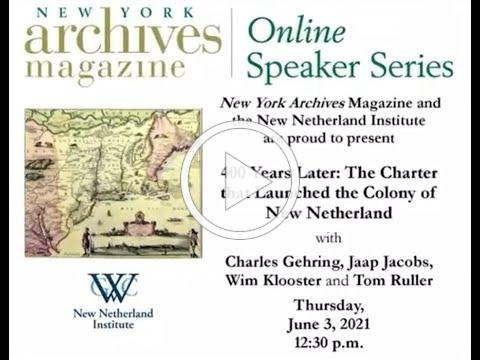 400 Years Later: The charter that launched the colony of New Netherland with NNI