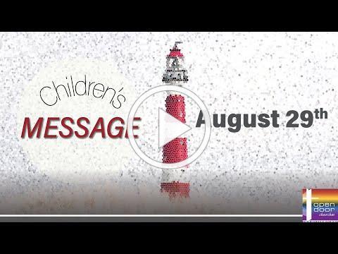 Children's Message - August 29, 2021