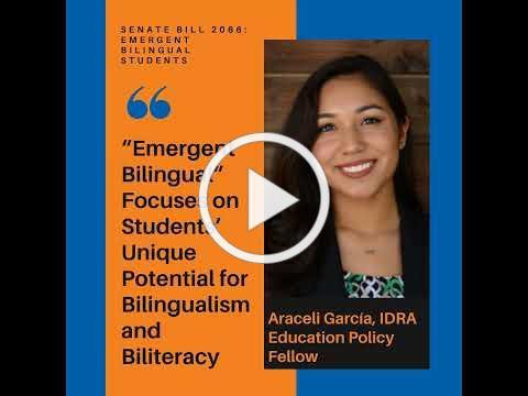 Emergent Bilingual Term - IDRA Testimony Highlights by Araeceli Garcia