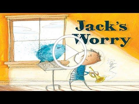 Jack's Worry by Sam Zuppardi (Children's Book Read Aloud)