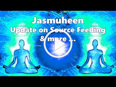 Source Feeding Update with Jasmuheen