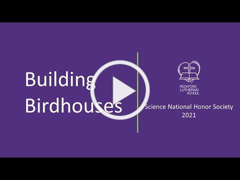 Building Birdhouses SNHS 2021