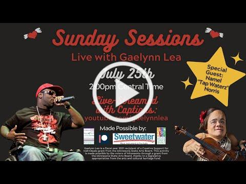 """Gaelynn Lea's Sunday Sessions with Guest Namel """"Tap Waterz"""" Norris [Live Concert 