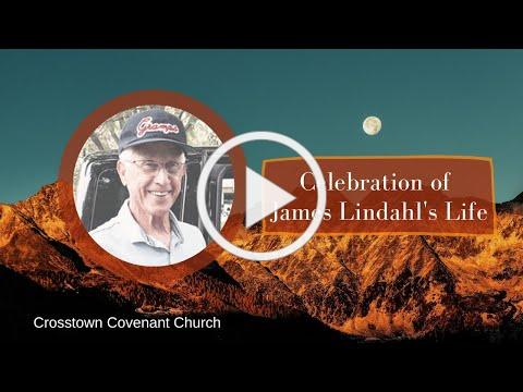 Celebration of James Lindahl's Life