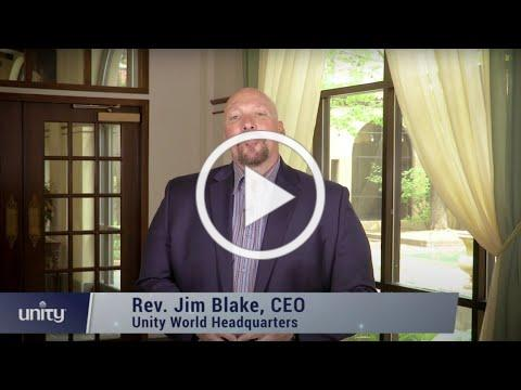 2021 Unity Convention: Update from Unity World Headquarters CEO Rev. Jim Blake
