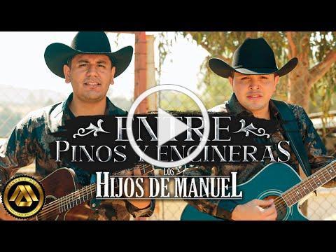 Los Hijos de Manuel - Entre Pinos y Encineras (Video Musical)