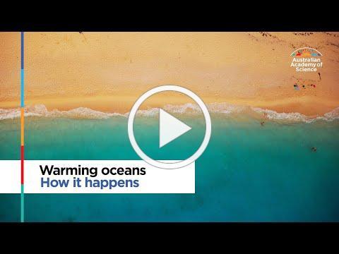 Warming oceans: How it happens