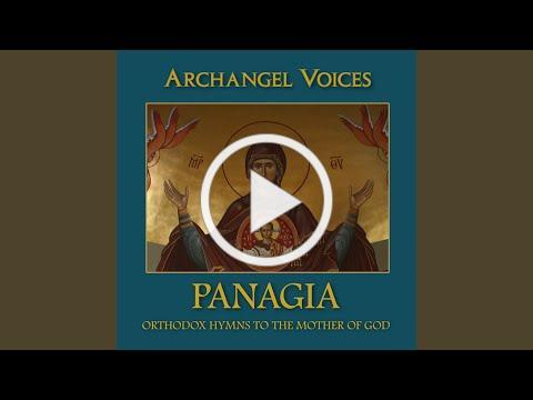 Akathist Hymn, Ikos 1 and Kontakion (Traditional Melody)